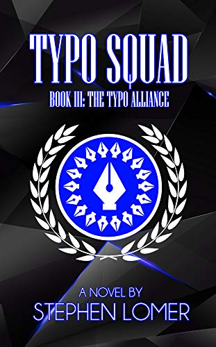 Typo Squad Book III: The Typo Alliance