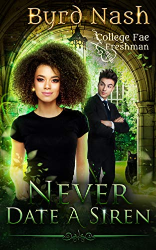 Free: Never Date a Siren, College Fae magic series #1