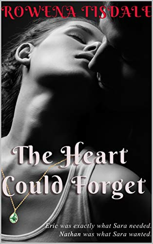 The Heart Could Forget
