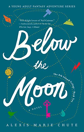 Below the Moon, The 8th Island Trilogy (Book Two)