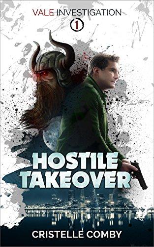 Hostile Takeover (Vale Investigation, Book 1)
