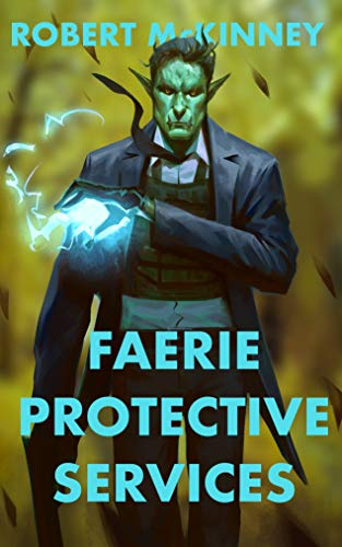 Faerie Protective Services
