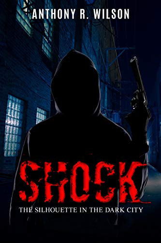 Free: Shock (Book One of The Silhouette in the Dark City)