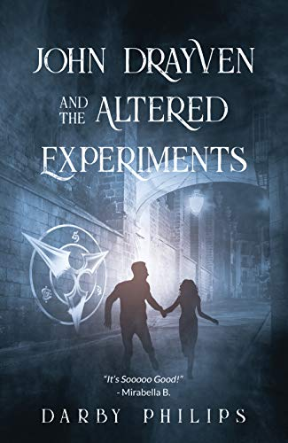 John Drayven and the Altered Experiments