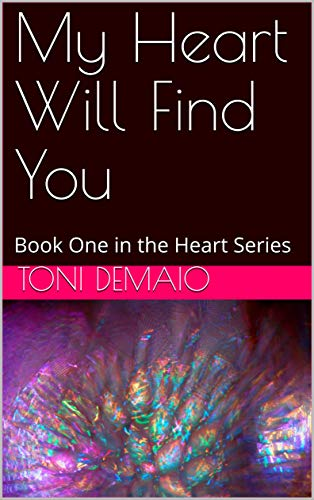 Free: My Heart Will Find You