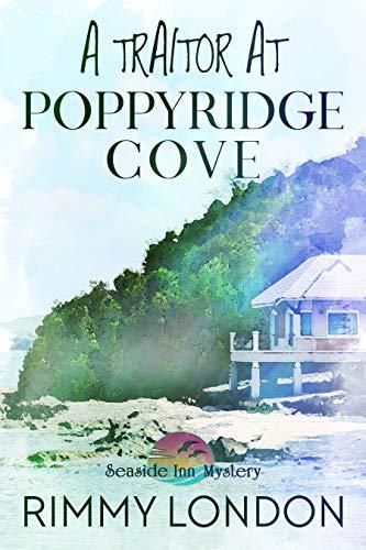 A Traitor at Poppyridge Cove