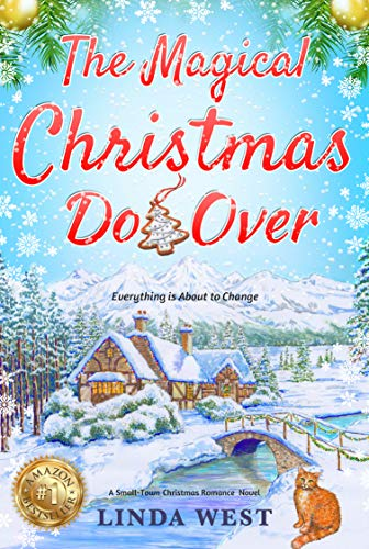 The Magical Christmas Do-Over