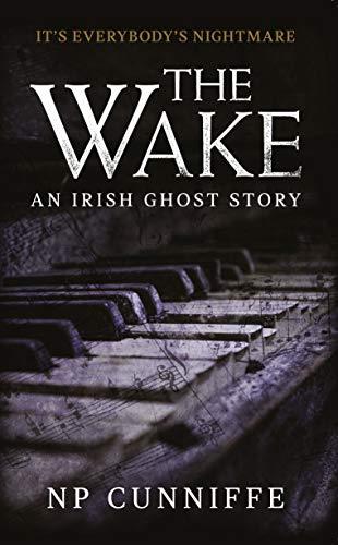 The Wake: An Irish Ghost Story