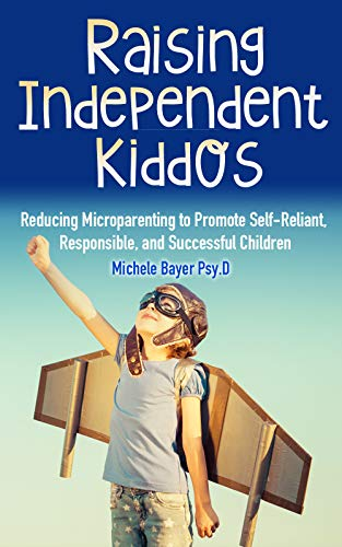 Raising Independent Kiddos