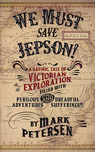 We Must Save Jepson! (A Novella)