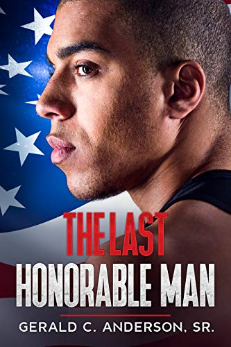 The Last Honorable Man