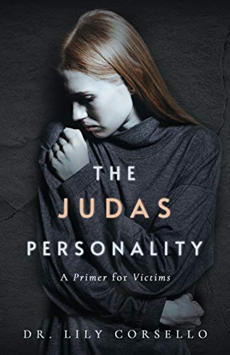 The Judas Personality: A Primer for Victims