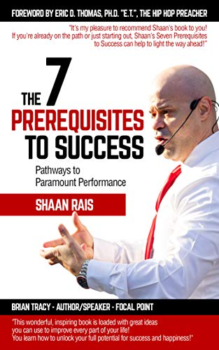 Free: The 7 Prerequisites to Success: Pathways to Paramount Performance