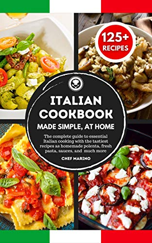 Free: Italian Cookbook Made Simple, at Home