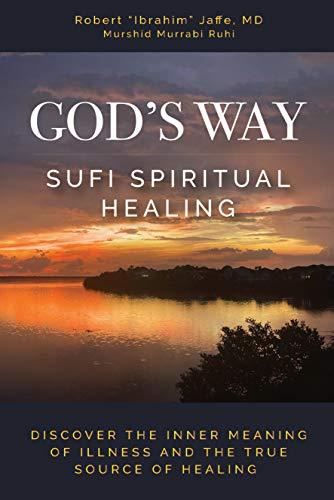 Free: God's Way: Sufi Spiritual Healing