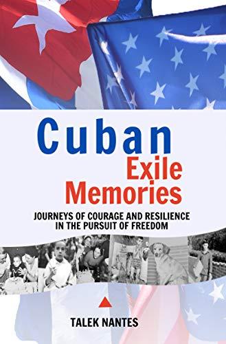 Free: Cuban Exile Memories