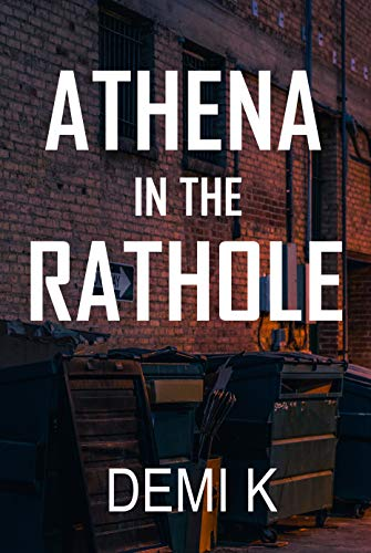 Athena in The Rathole (Biography)