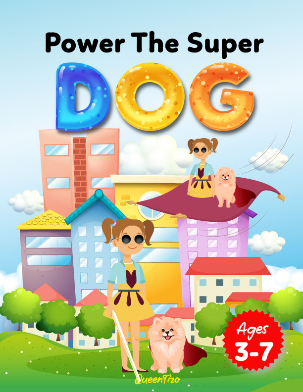 Power The Super Dog: An Empowering Children's Book
