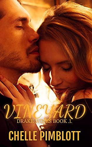 Vineyard (Drake Wines Series Book 1)