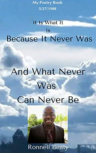 What Never Was, Can Never Be:  Poetry