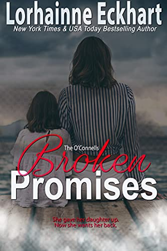 Broken Promises (The O'Connells Book 16)