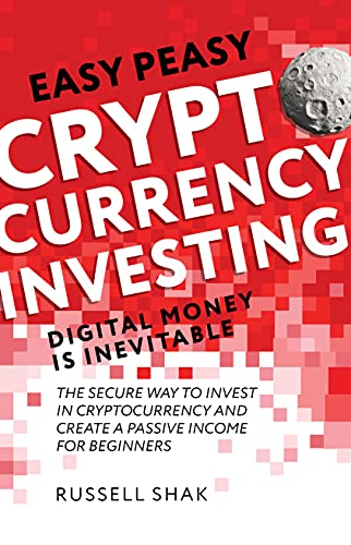Easy Peasy Cryptocurrency – Investing Digital Money is Inevitable