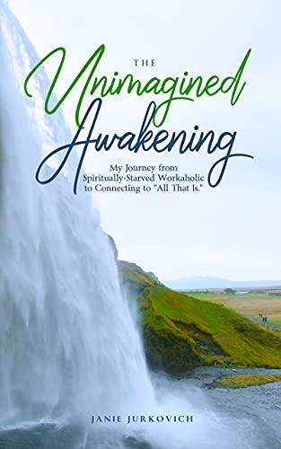 The Unimagined Awakening