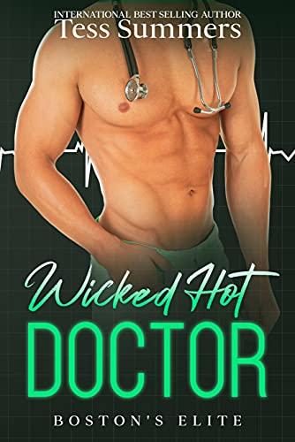 Wicked Hot Doctor: Boston's Elite